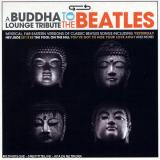 Various Artists Buddha Lounge Tribute to the Beatles