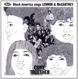 Various Artists Come Together: Black America Sings Lennon & McCartney