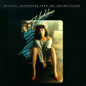 Various Artists Flashdance: Original Soundtrack From The Motion Picture