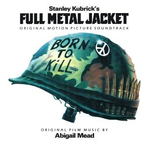 Various Artists Full Metal Jacket: Original Motion Picture Soundtrack