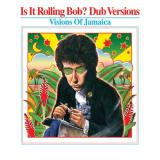 Various Artists Is It Rolling Bob? Dub Versions