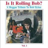 Various Artists Is it Rolling Bob?: A Reggae Tribute to Bob Dylan