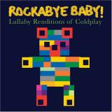 Various Artists Rockabye Baby! Lullaby Renditions of Coldplay