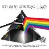 Various Artists Tribute To Pink Floyd - Live by Various Artists (2008-06-10)