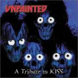 Various Artists Unpainted: A Tribute to Kiss