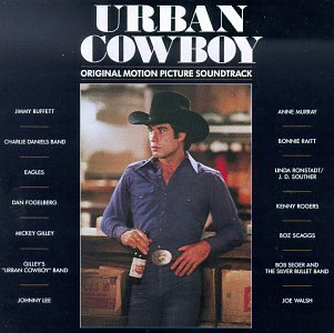 Various Artists Urban Cowboy: Original Motion Picture Soundtrack