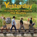 Various Artists Yesterday: A Country Music Tribute the Beatles