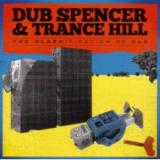 Dub Spencer & Trance Hill ‎ The Clashification Of Dub