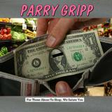 Parry Gripp For Those About to Shop, We Salute You