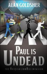Alan Goldsher Paul Is Undead