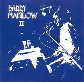 Barry Manilow Barry Manilow II