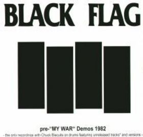 Black Flag Pre-My War Demos 1982