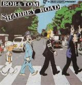 Bob and Tom Shabbey Road