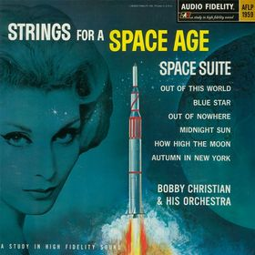Bobby Christian Strings for a Space Age