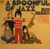 Bud Shank A Spoonful of Jazz