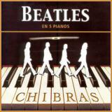 Chibrás Beatles en Cinco Pianos