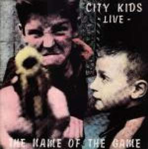 City Kids The Name of the Game