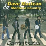 Dave Maclean and Montana Country Country Beatles