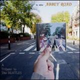 Double Fantasy A New Abbey Road ~ A Tribute to The Beatles