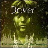 Dover The Weak Hour of the Rooster