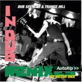 Dub Spencer & Trance Hill ‎ In Dub Remixes By Victor Rice