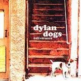 Dylan Dogs Deliverance