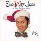 El Vez Sno-Way Jose