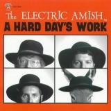 Electric Amish Hard Days Work