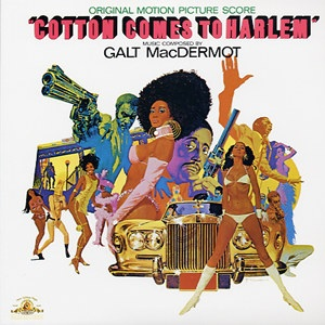 Galt MacDermot Cotton Comes to Harlem
