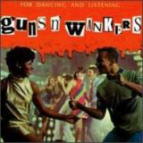 Gunsn Wankers For Dancing and Listening