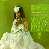 Herb Alperts Tijuana Brass Whipped Cream & Other Delights