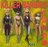 Killer Barbies Dressed to Kiss