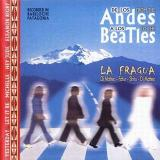 La Fragua De Los Andes A Los Beatles (From The Andes To The Beatles)