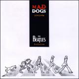 Mad Dogs Interpreta The Beatles Evolution