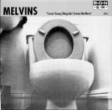 Melvins Sweet Young Thing Aint Sweet No More