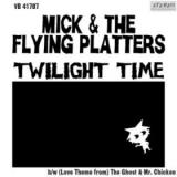 Mick & the Flying Platters Twilight Time