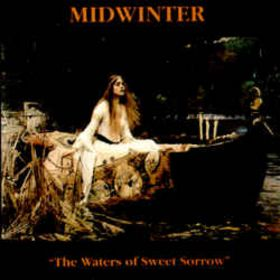 Midwinter The Waters of Sweet Sorrow