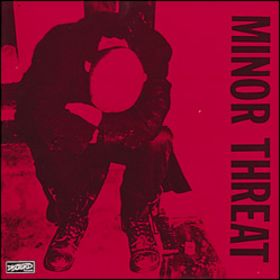 Minor Threat Minor Threat