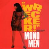 Mono Men Wrecker!