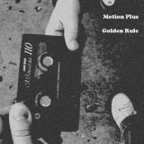 Motion Plus Golden Rule