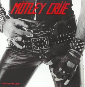 любими обложки Album_Motley-Crue-Too-Fast-for-Love