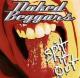 Naked Beggars Spit It Out