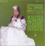 Perfesor Bill Edwards Whipped cream rag & other syncopated delights