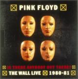 Pink Floyd Is There Anybody Out There? The Wall Live 1980-81