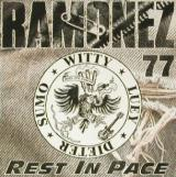 Ramonez 77 Rest in Pace