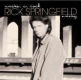 Rick Springfield Written in Rock Anthology 1970-2005