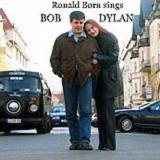 Ronald Born Sings Bob Dylan