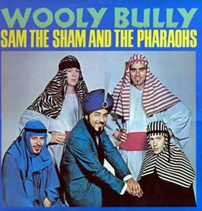 Sam the Sham & the Pharaohs Wooly Bully