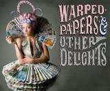 Sandra Kirwan, Model Warped Papers & Other Delights