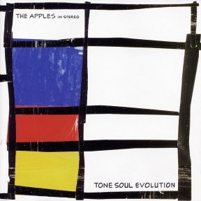 The Apples in Stereo Tone Soul Evolution